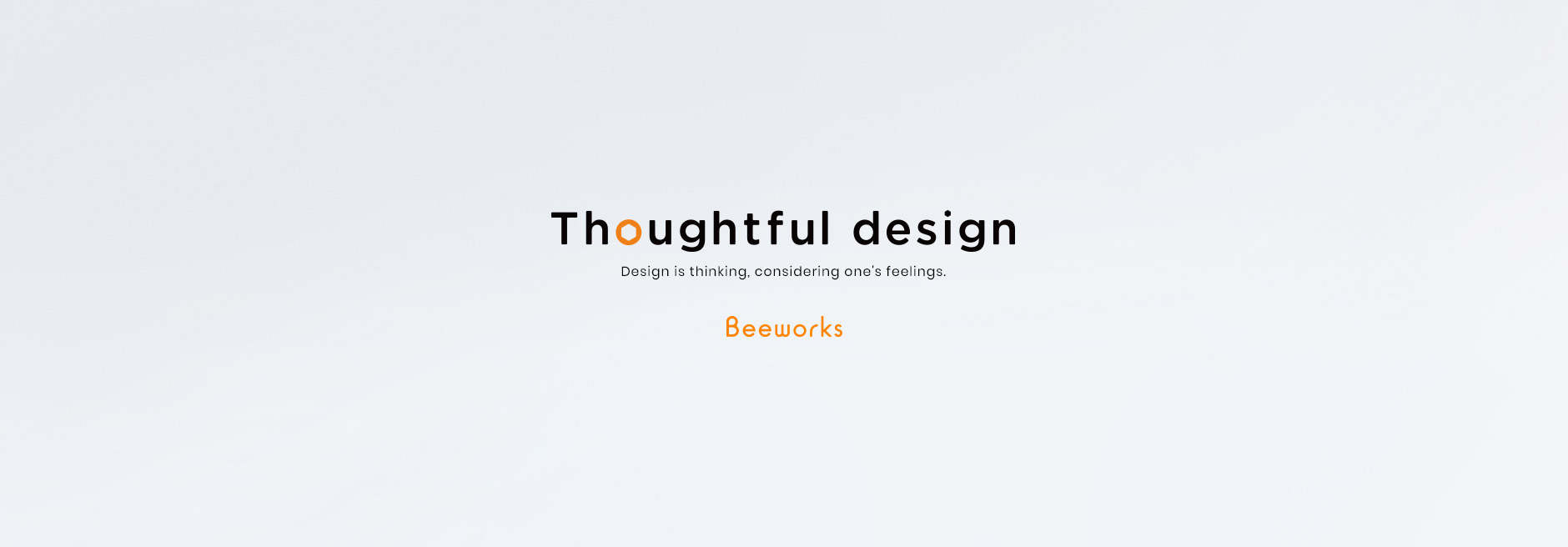 Thoughtful design Beeworks